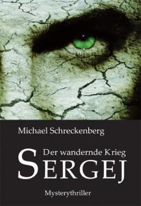 Der wandernde Krieg Sergej © Juhr Verlag