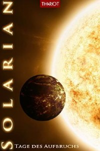 Solarian-Tage des Aufbruchs © Thariot