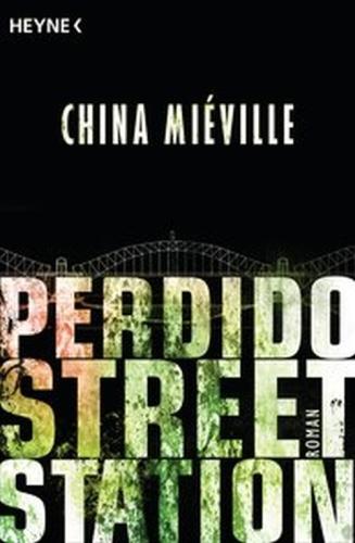 Perdido Street Station © Heyne
