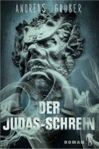 Der Judas-Schrein - Andreas Gruber © Luzifer-Verlag