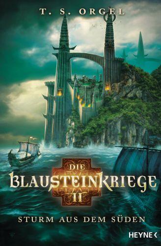 Die Blausteinkriege 2 - Sturm aus dem Süden von TS Orgel