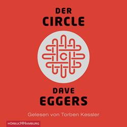 Der Circle - Dave Eggers ©Hörbuch Hamburg