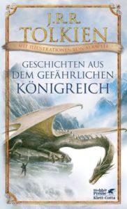 Geschichten aus dem gefährlichen Königreich - J.R.R. Tolkien © Klett-Cotta