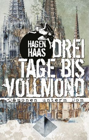 Dämonen unterm Dom - Hagen Haas© Feder & Schwert