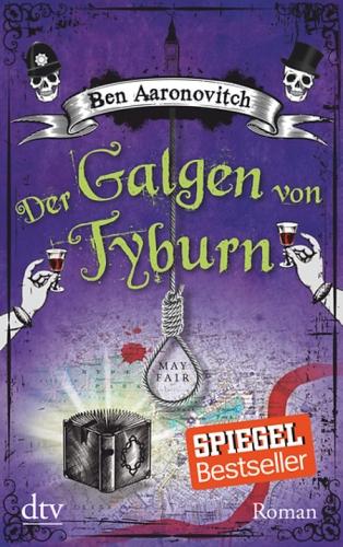 Der Galgen von Tyburn - Ben Aaronovitch © dtv Verlag