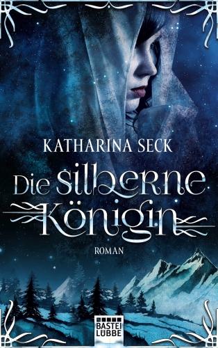 Die silberne Königin-Katharina Seck © Bastei-Lübbe