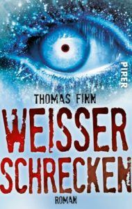 Weisser Schrecken - Thomas Finn © Piper