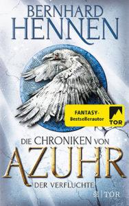 Die Chroniken von Azur-Der Verfluchte - Bernhard Hennen © Fischer Tor