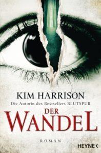 Der Wandel von Kim Harrison @ Heyne-Verlag
