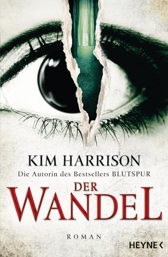 Der Wandel von Kim Harrison © Heyne-Verlag