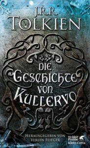 Die Geschichte von Kullervo - J.R.R. Tolkien© Klett-Cotta