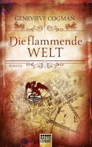 Die flammemde Welt - Genevieve Cogman © Bastei Lübbe
