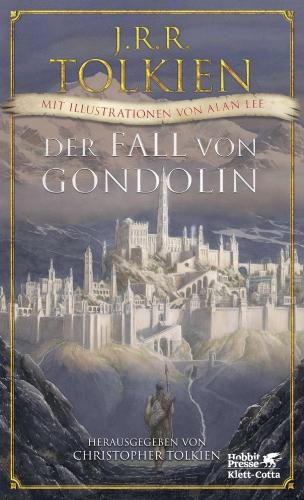 Der Fall von Gondolin - J.R.R. Tolkien © Klett-Cotta