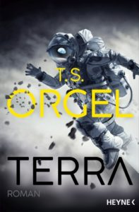Terra - T.S. Orgel © Heyne
