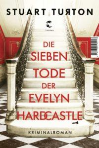 Die sieben Tode der Evelyn Hardcastle © Tropen Verlag