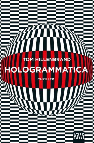 Hologrammatica © Kiepenheuer & Witsch