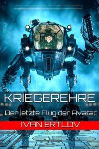 Kriegerehre - Der letzte Flug der Avatar © Ivan Ertlov