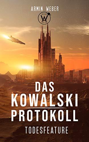 Kovalski Protokoll - Todesfeature © Armin Weber