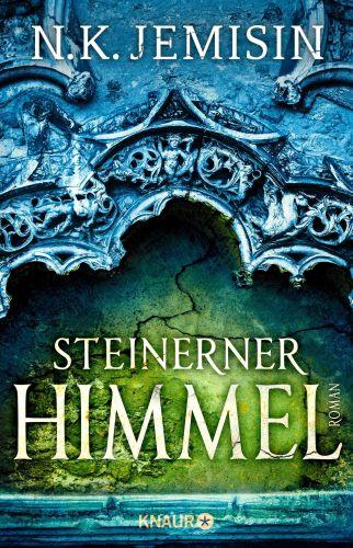 Steinerner Himmel (Die große Stille 3) - N.K. Jemisin © Knaur Verlag
