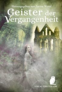 Geister der vergangeheit © Verlag Torsten Low