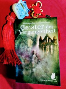 Geister der Vergangenheit © Verlag Torsten Low, Foto Eva Bergschneider