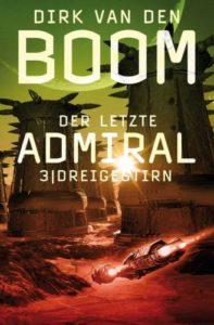 Dreigestirn (Der letzte Admiral 3) - Dirk van den Boom ©Cross Cult