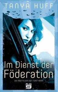 Im Dienst der Föderation (Torin Kerr Bd1) - Tanya Huff ©Plan 9 Verlag