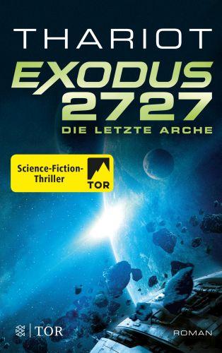 Exodus 2727-Die letzte Arche - Thariot © Fischer Tor