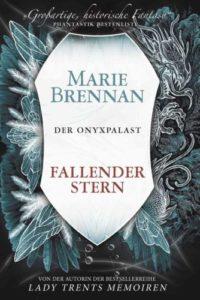 Fallender Stern (Der Onyxpalast 3) - Marie Brennan © Cross Cult