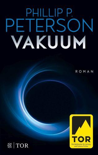 Vakuum - Phillip P. Peterson © Fischer Tor