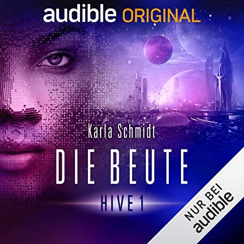 Die Beute © Karla Schmidt/audible Studios