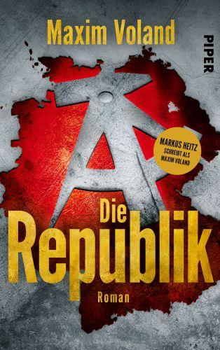 Die Republik - Maxim Voland © Piper