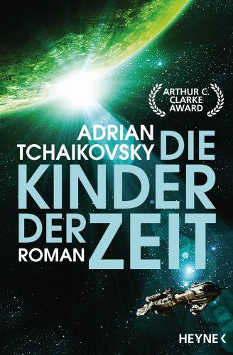 Die Kinder der Zeit - Adrian Tchaikovsky © Heyne
