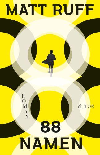 88 Namen - Matt Ruff © Fischer Tor