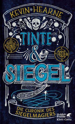 Tinte und Siegel (Chronik des Siegelmagiers) - Kevin Hearne © Hobbit Presse