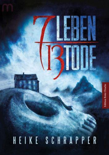7 Leben 13 Tode - Heike Schrapper © Edition Roter Drache