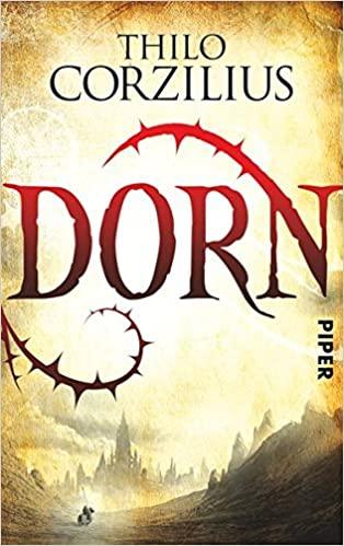 Dorn - Thilo Corzilius © Piper