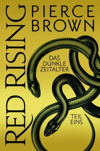 Das Dunkle Zeitalter, Teil 1 (Red Rising, Bd.5) - Pierce Brown © Cross Cult