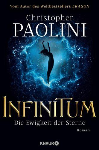 Infinitum-Die Ewigkeit der Sterne - Christopher Paolini © Knaur
