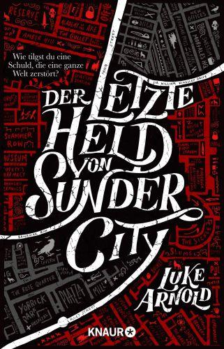 Der letzte Held von Sunder City - Luke Arnold © Knaur