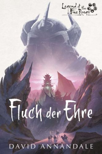 Fluch der Ehre (Legends of the Five Rings) - David Annandale © Cross Cult