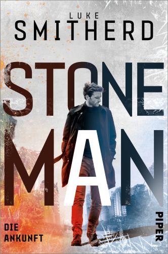 Die Ankunft (Stone Man 1) - Luke Smitherd © Piper