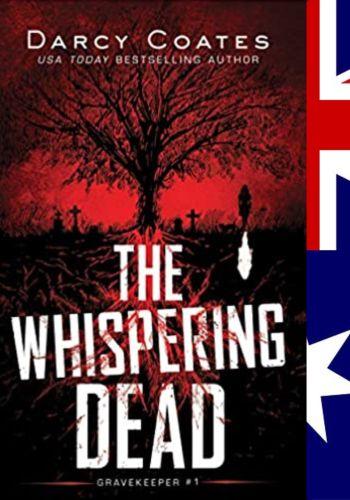 The Whispering Dead (Gravekeeper 1) - Darcy Coates © Poisened Pen Press/Pixabay