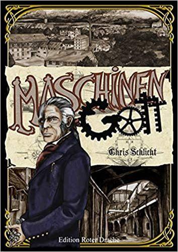 Maschinengott (Peter Langendorf 3) - Chris Schlicht © Edition Roter Drache