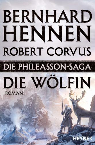 Die Wölfin - Hennen/Corvus (Phileasson 3) ©Heyne